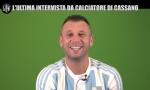 L'ultima intervista di Cassano a Le Iene con la maglia dell'Entella