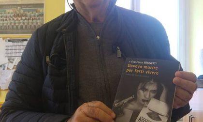 """""""Dovevo morire per farti vivere"""": il nuovo thriller del medico Brunetti"""