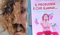 Il problema è che ti penso, Paola Servente torna in libreria