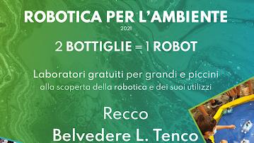 Recco - Robotica per l'ambiente: organizzati laboratori gratuiti per grandi e piccini